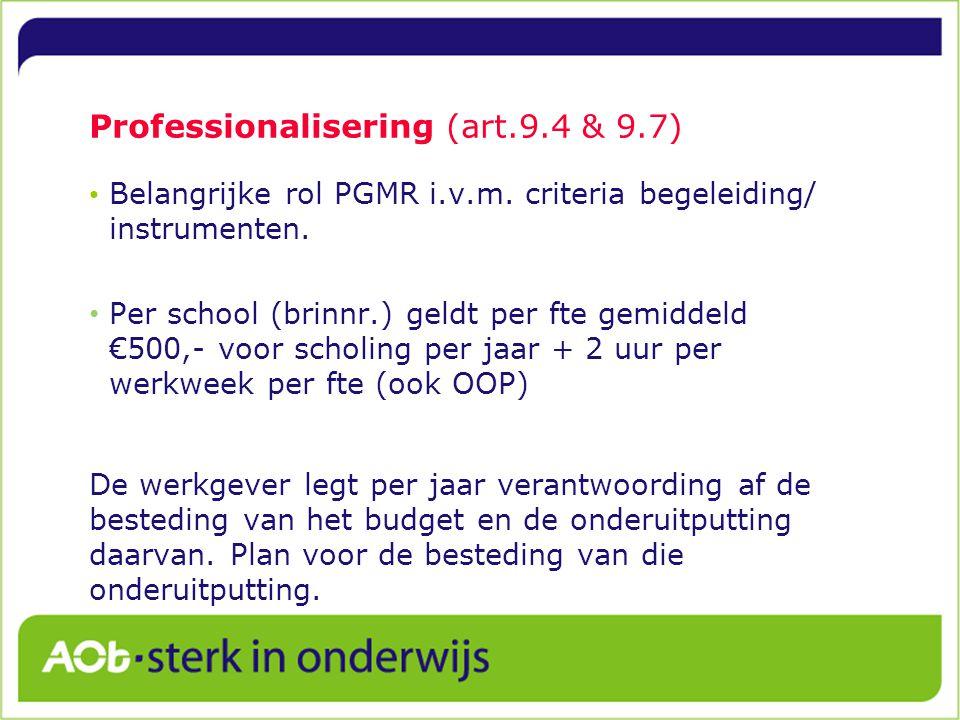 Professionalisering (art.9.4 & 9.7)