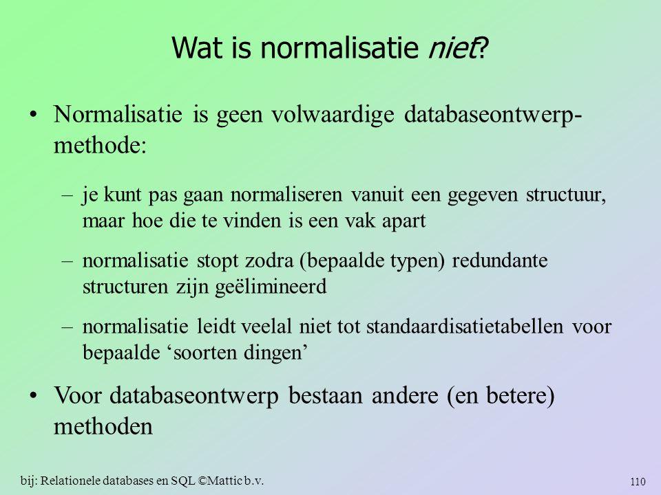 Wat is normalisatie niet