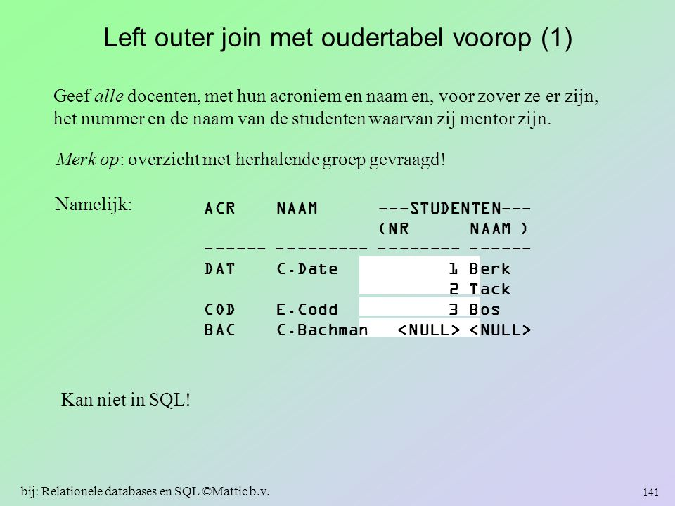 Left outer join met oudertabel voorop (1)
