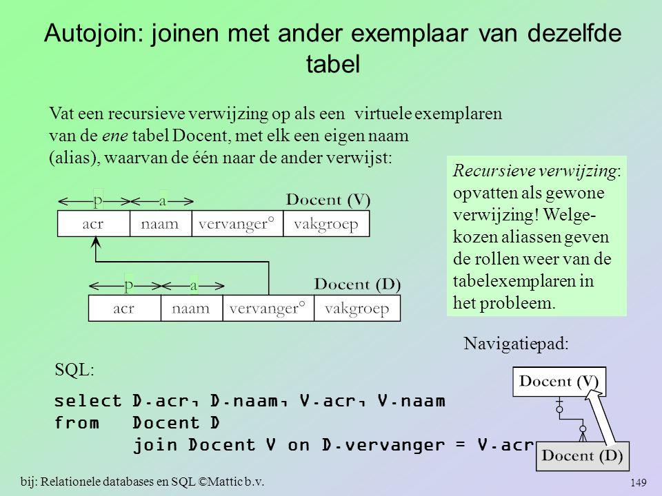 Autojoin: joinen met ander exemplaar van dezelfde tabel