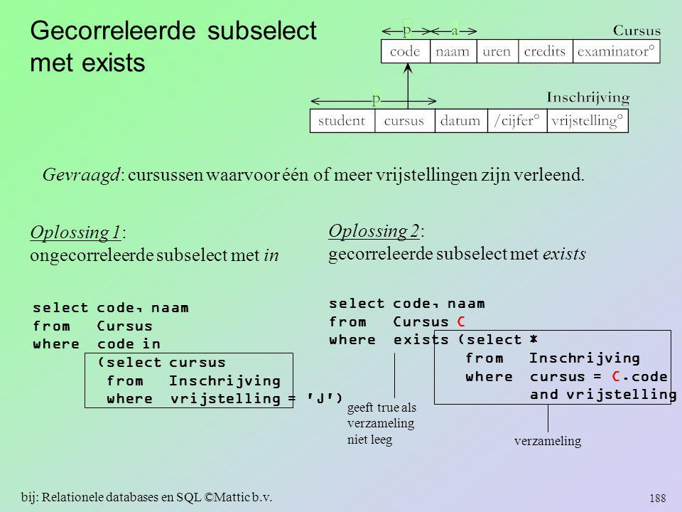 Gecorreleerde subselect met exists