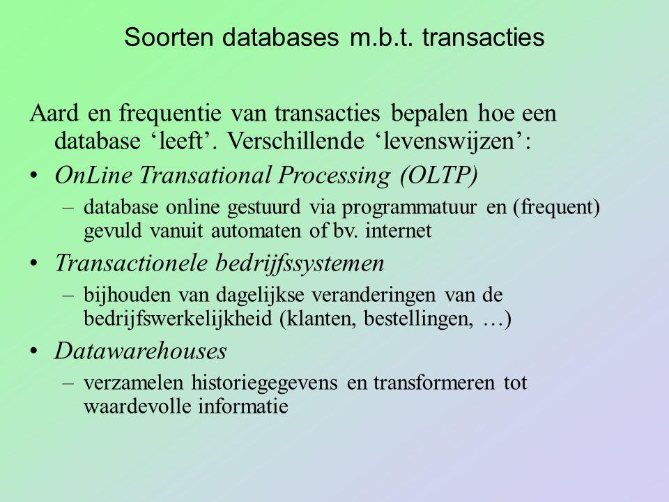 Soorten databases m.b.t. transacties