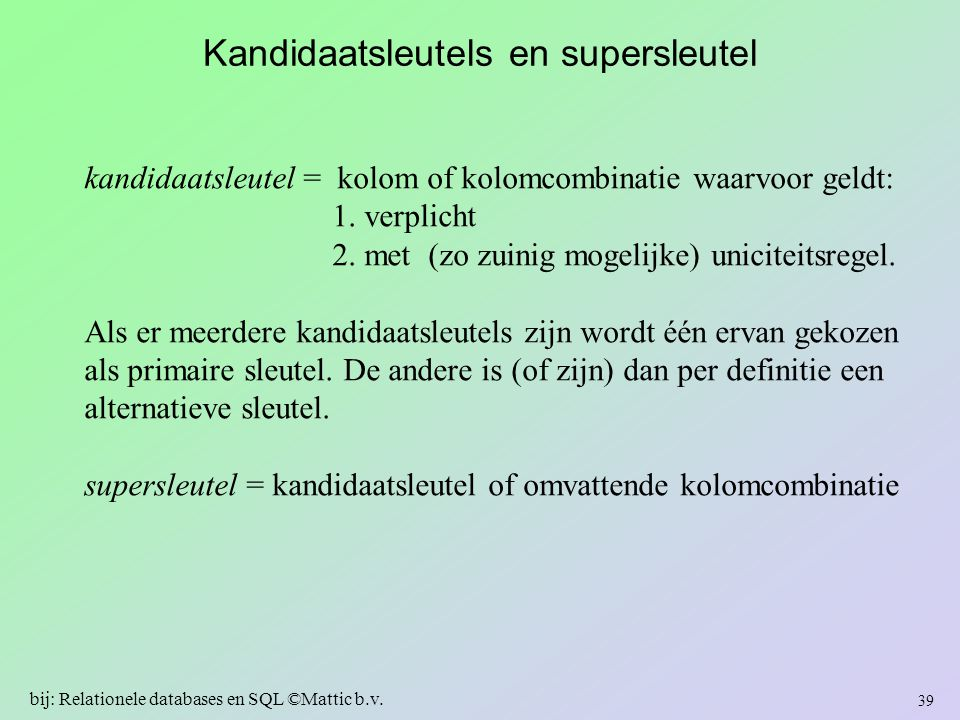 Kandidaatsleutels en supersleutel