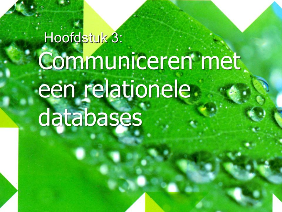 Communiceren met een relationele databases