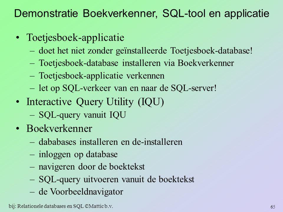 Demonstratie Boekverkenner, SQL-tool en applicatie
