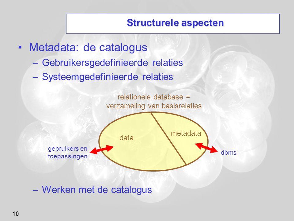 relationele database = verzameling van basisrelaties