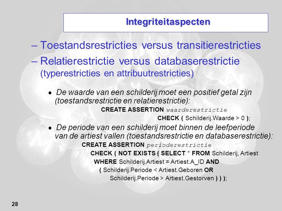Toestandsrestricties versus transitierestricties