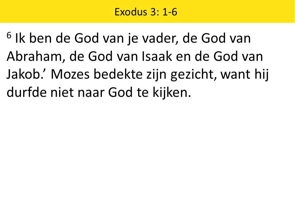 Exodus 3: 1-6