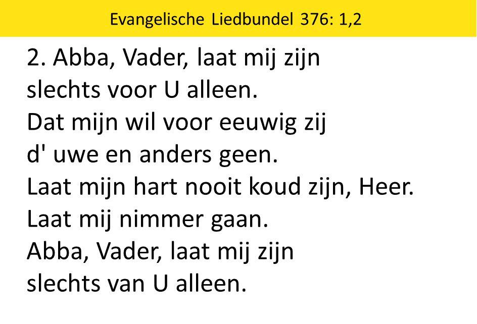 Evangelische Liedbundel 376: 1,2