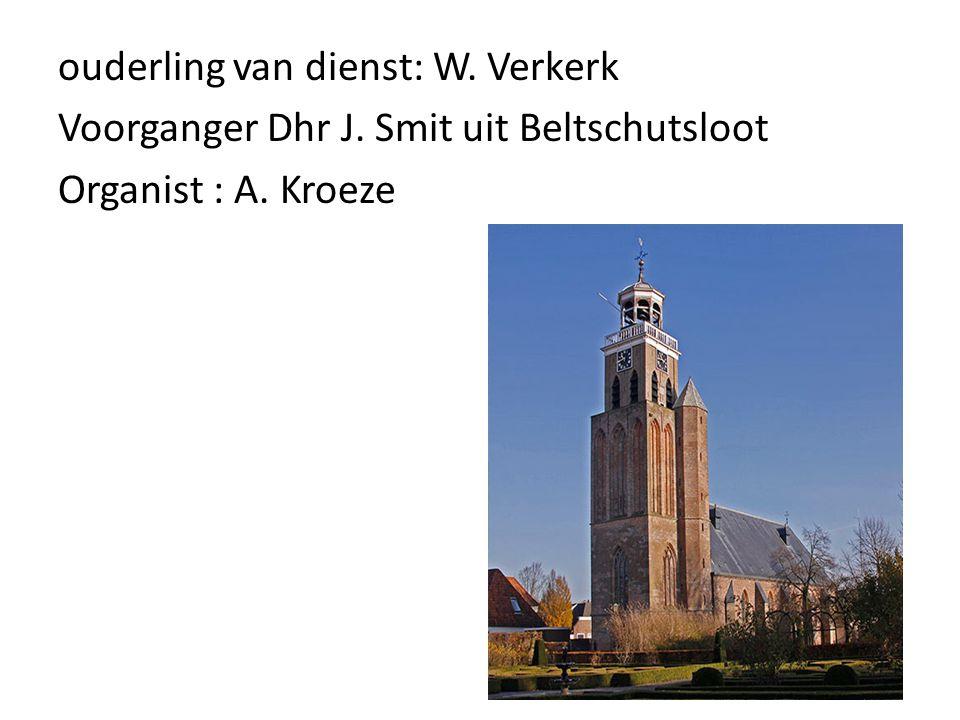 ouderling van dienst: W. Verkerk