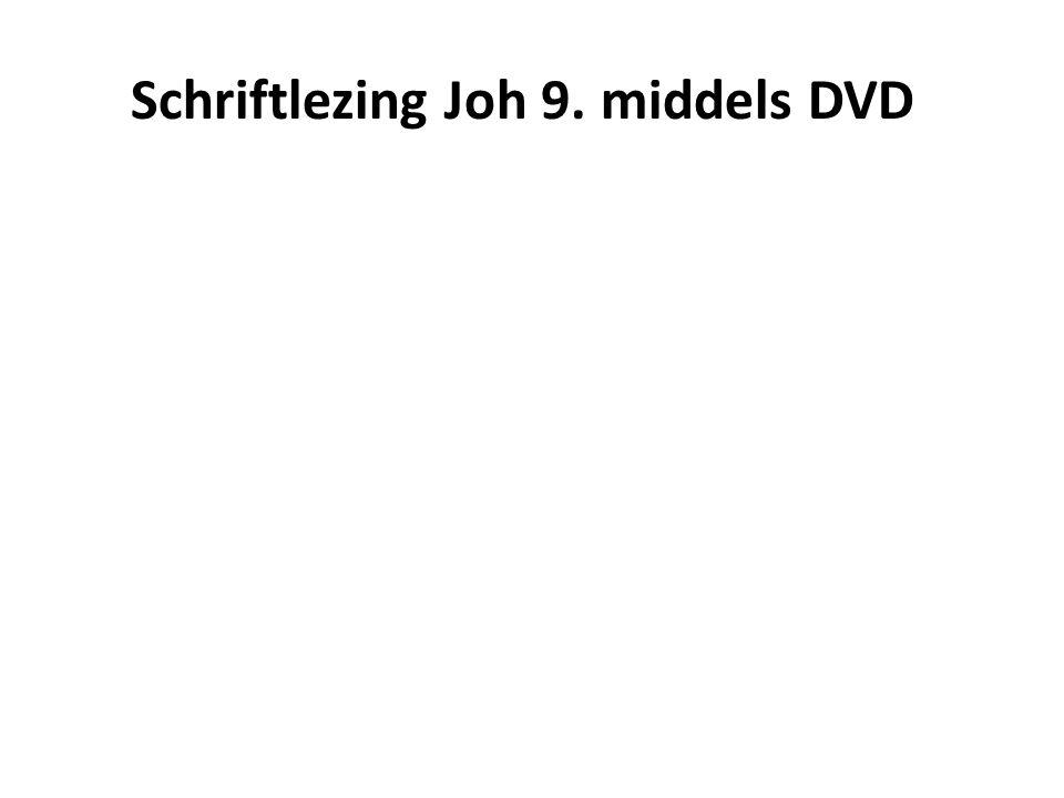 Schriftlezing Joh 9. middels DVD