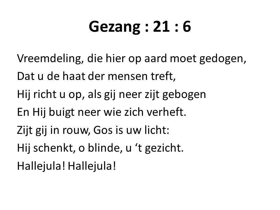 Gezang : 21 : 6