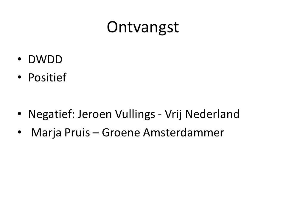Ontvangst DWDD Positief Negatief: Jeroen Vullings - Vrij Nederland