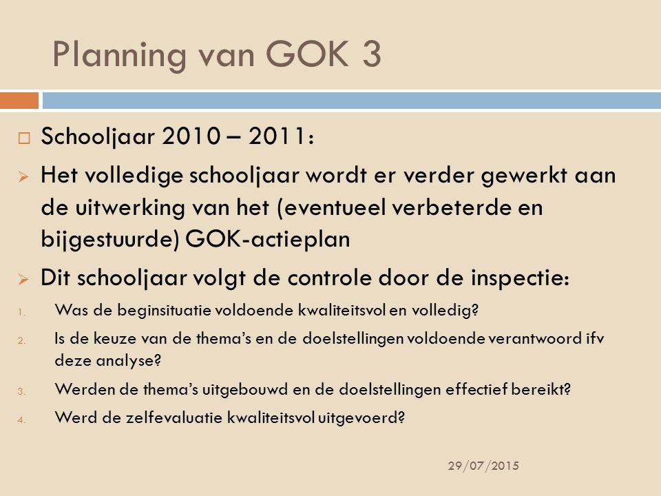 Planning van GOK 3 Schooljaar 2010 – 2011: