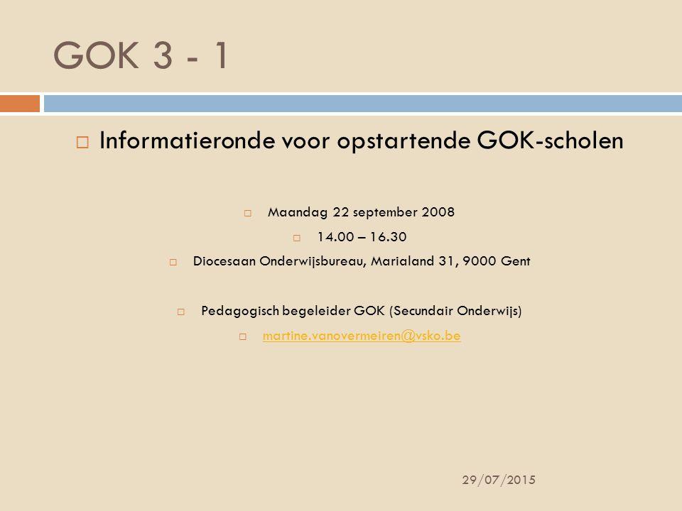 GOK 3 - 1 Informatieronde voor opstartende GOK-scholen