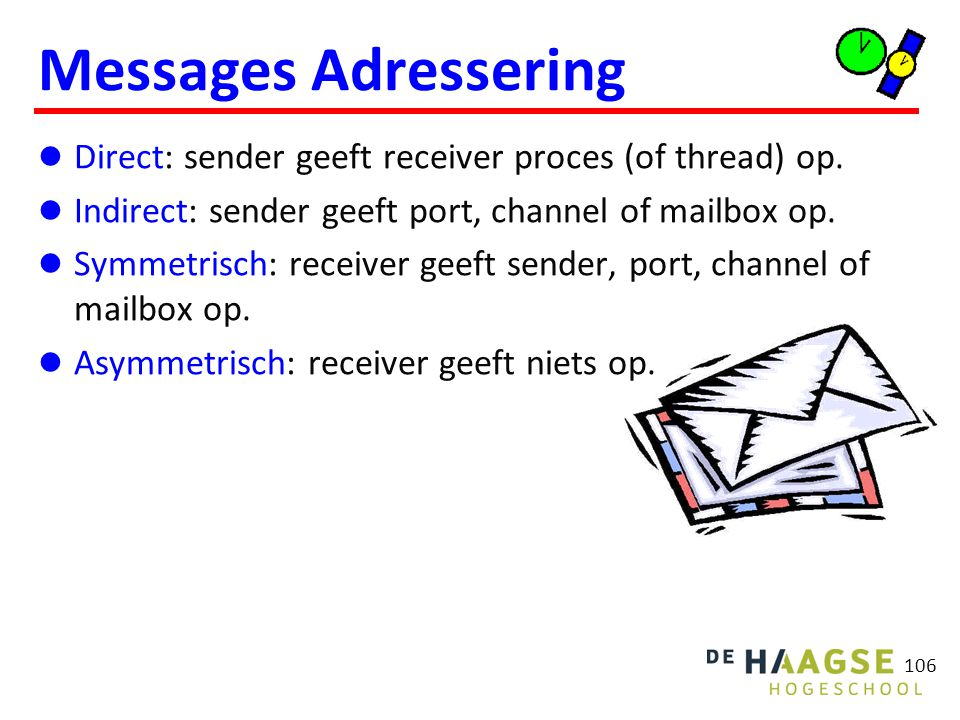Messages inhoud Tussen threads: Tussen processen: Tussen machines: