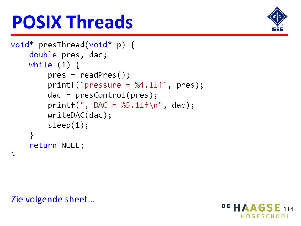 POSIX Threads #include <pthread.h> void check(int error) {