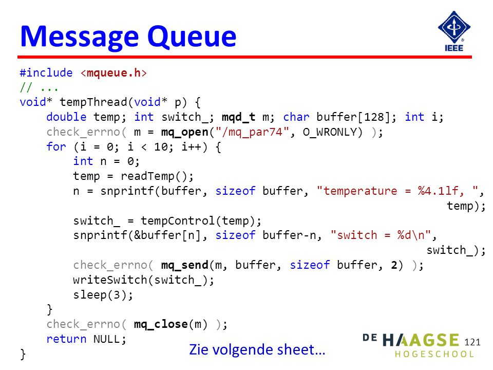 Message Queue Zie volgende sheet… void* presThread(void* p) {