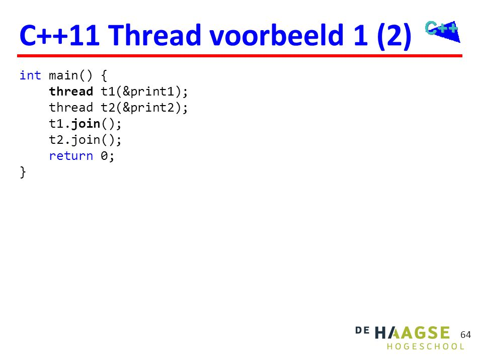 Wel type-safe (in tegenstelling tot pthreads).
