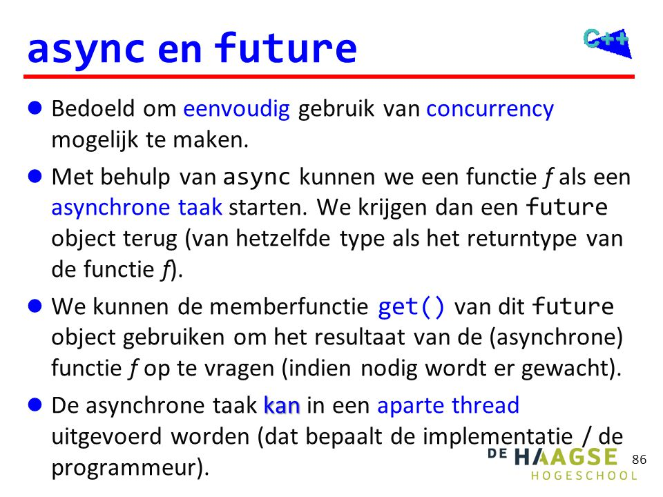 async voorbeeld #include <vector> #include <iostream> using namespace std; int som(const vector<int>& v) {