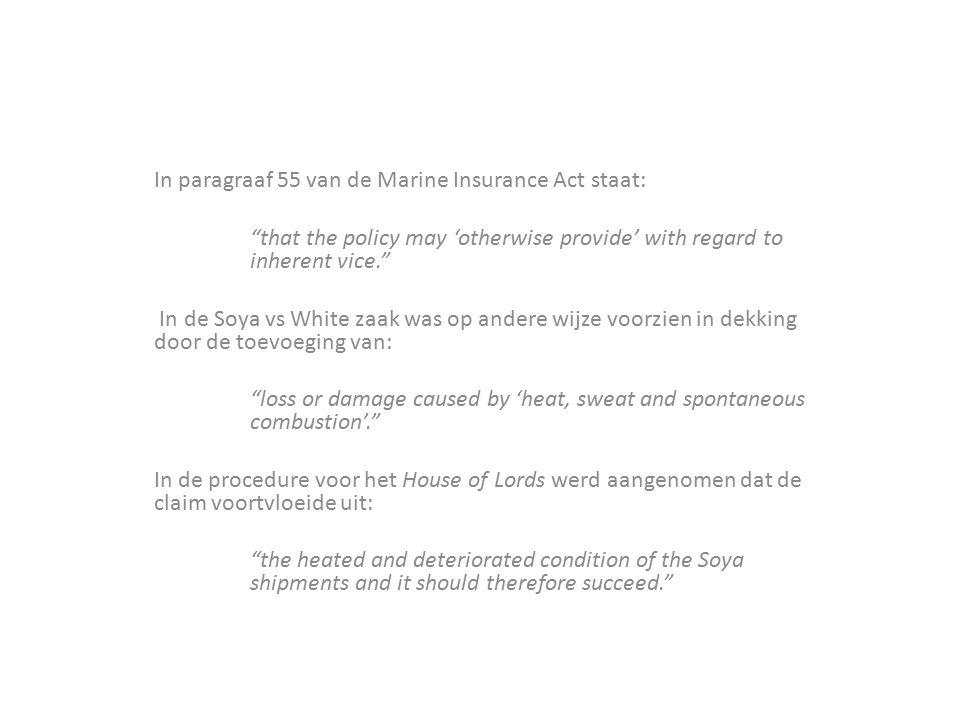 In paragraaf 55 van de Marine Insurance Act staat: