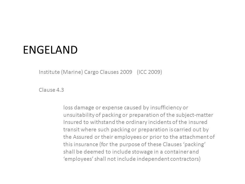 ENGELAND Institute (Marine) Cargo Clauses 2009 (ICC 2009) Clause 4.3