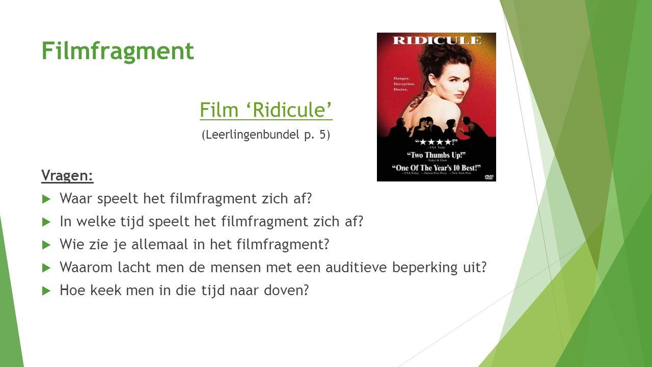 Filmfragment Film 'Ridicule' Vragen: