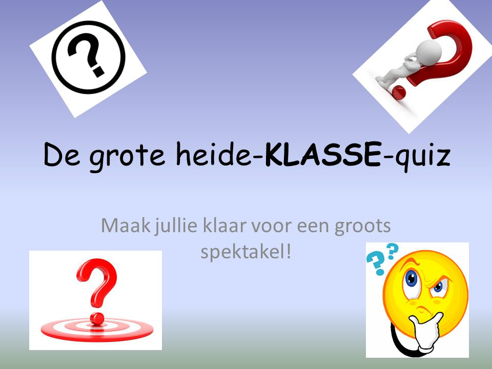 De grote heide-KLASSE-quiz