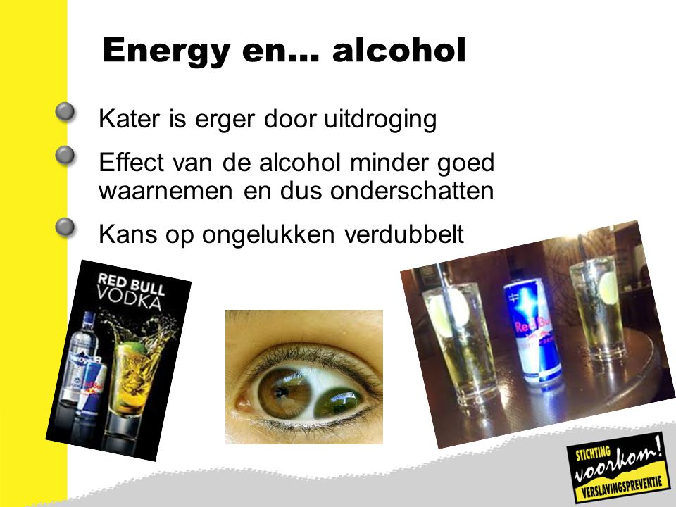 Energy en… alcohol Kater is erger door uitdroging