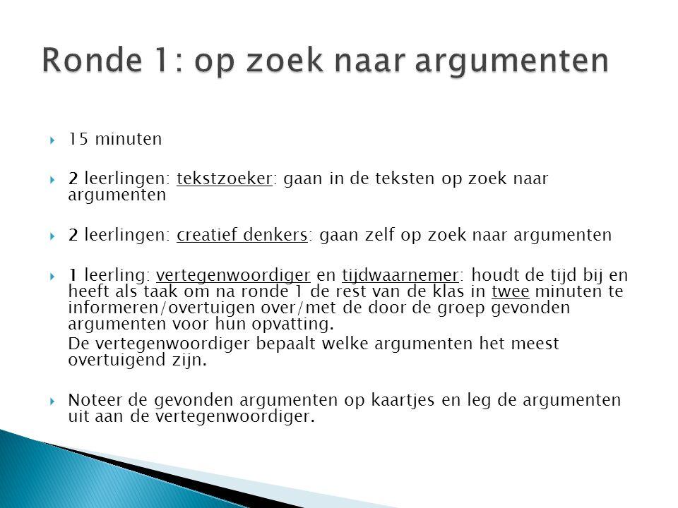 Ronde 1: op zoek naar argumenten