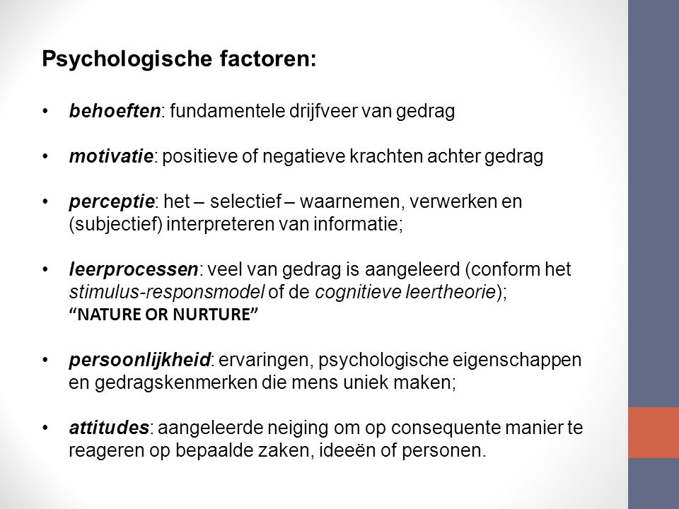 Psychologische factoren: