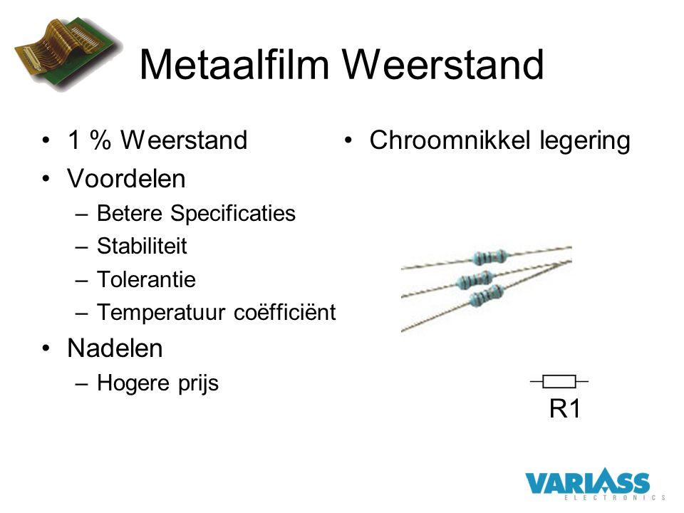 Metaalfilm Weerstand 1 % Weerstand Voordelen Nadelen