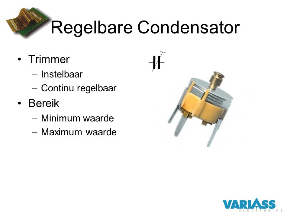 Regelbare Condensator