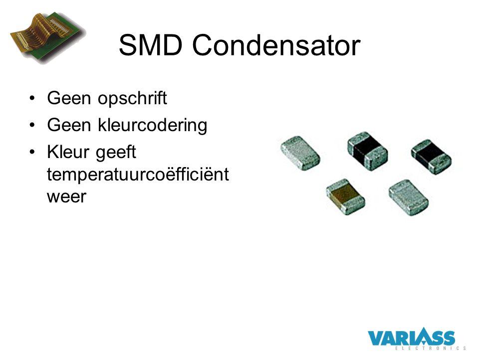 SMD Condensator Geen opschrift Geen kleurcodering