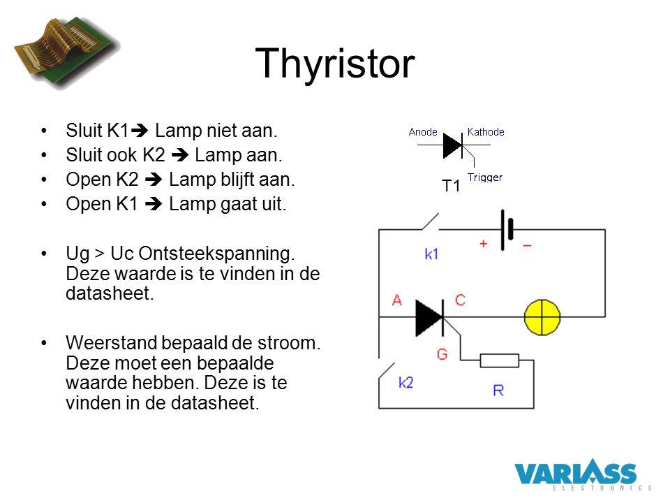 Thyristor Sluit K1 Lamp niet aan. Sluit ook K2  Lamp aan.