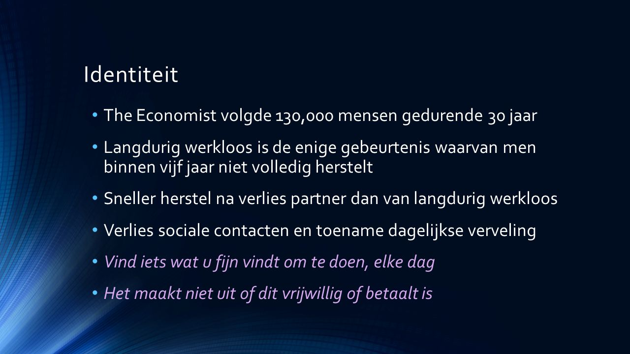 Identiteit The Economist volgde 130,000 mensen gedurende 30 jaar