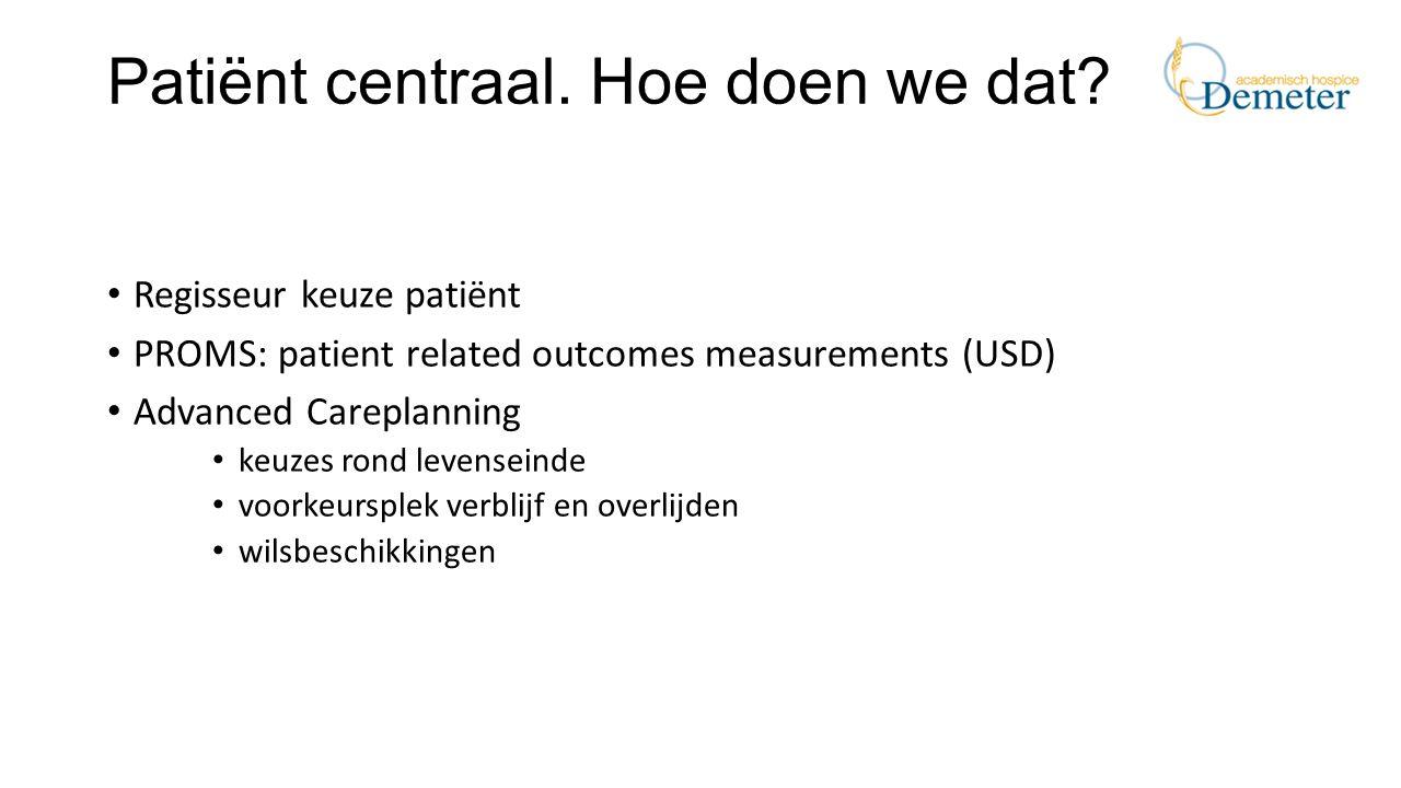Patiënt centraal. Hoe doen we dat