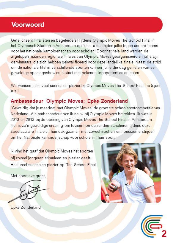 2 Voorwoord Ambassadeur Olympic Moves: Epke Zonderland