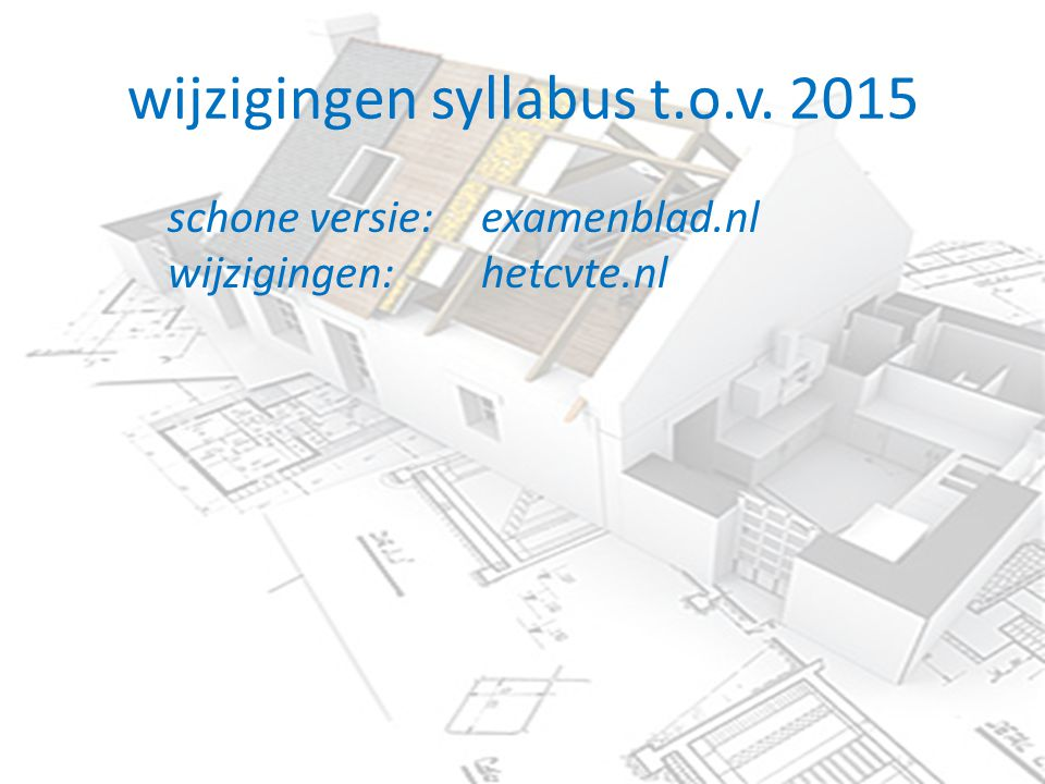 wijzigingen syllabus t.o.v. 2015