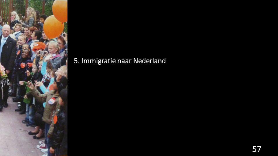 5. Immigratie naar Nederland