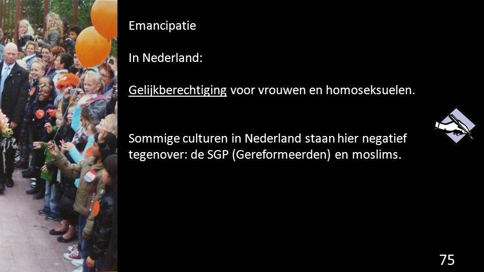 Emancipatie In Nederland: Gelijkberechtiging voor vrouwen en homoseksuelen.