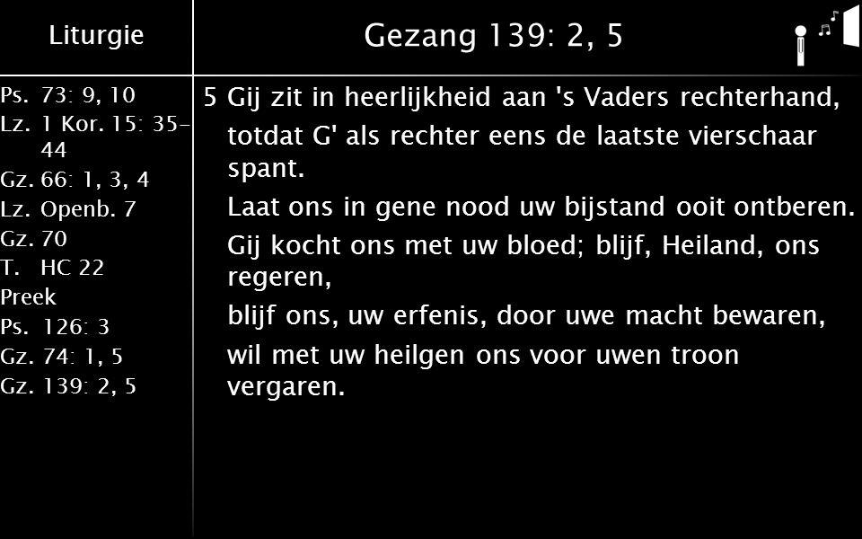 Gezang 139: 2, 5