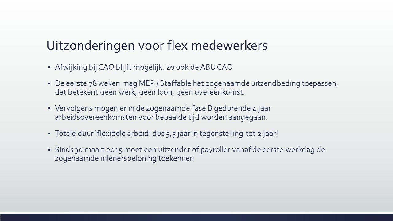 Uitzonderingen voor flex medewerkers