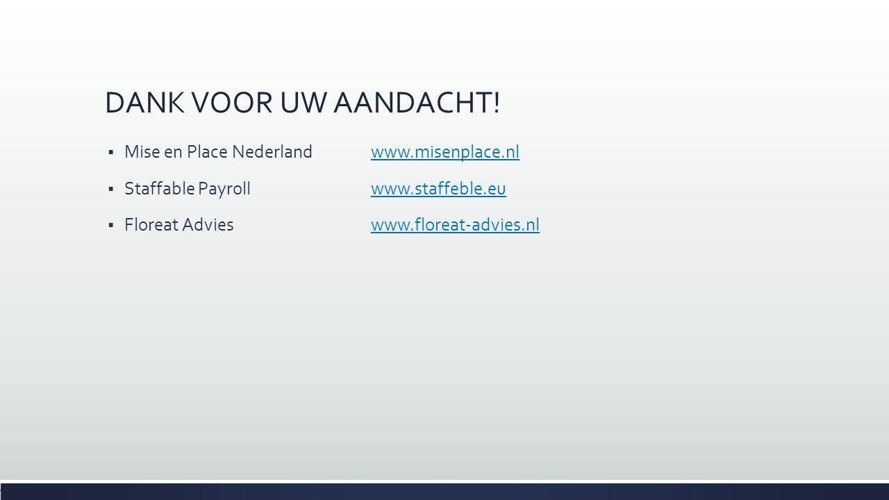DANK VOOR UW AANDACHT! Mise en Place Nederland www.misenplace.nl