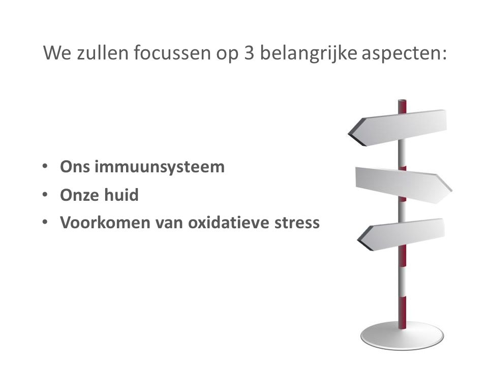 We zullen focussen op 3 belangrijke aspecten: