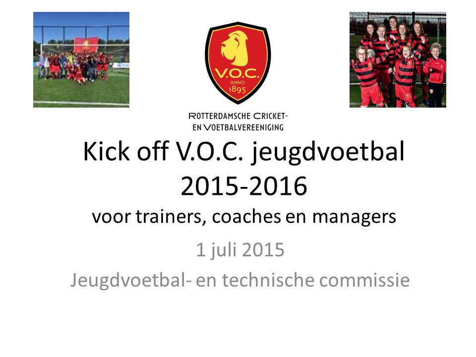 1 juli 2015 Jeugdvoetbal- en technische commissie