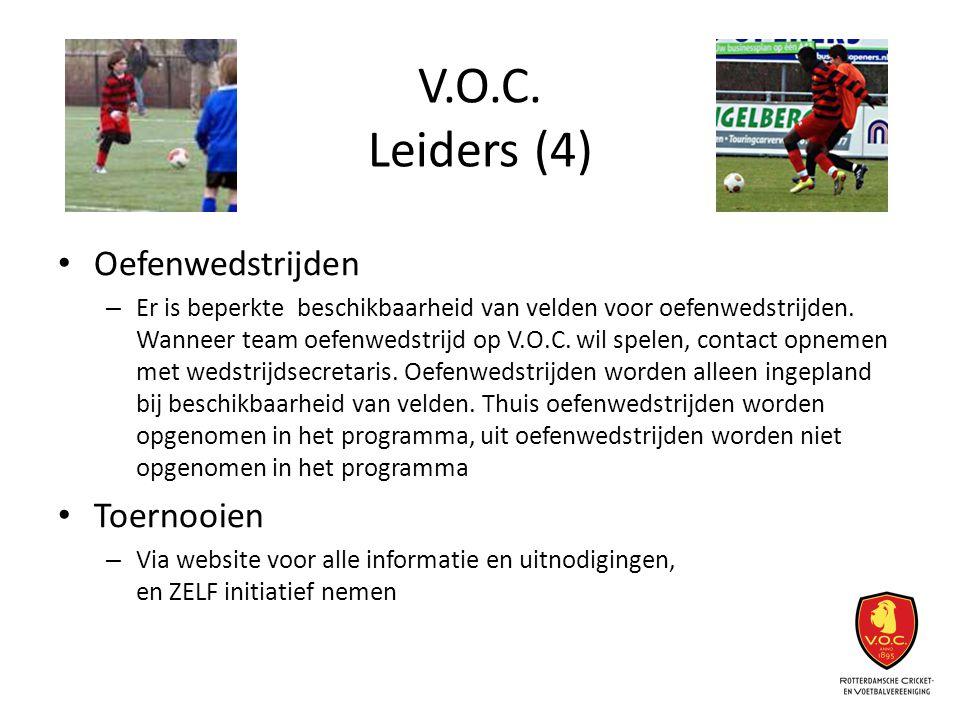 V.O.C. Leiders (4) Oefenwedstrijden Toernooien