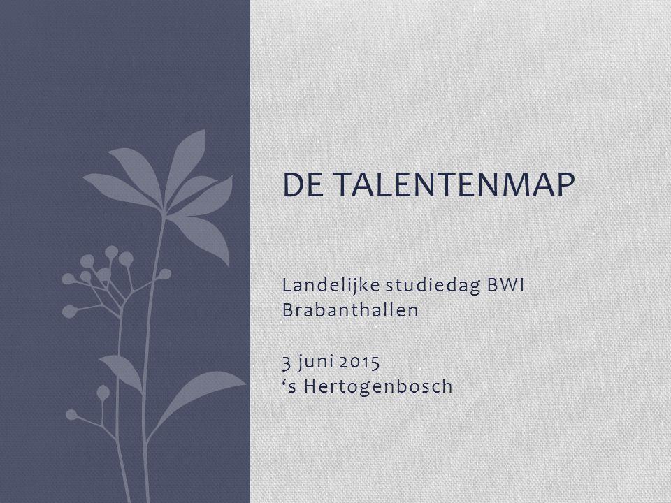 Landelijke studiedag BWI Brabanthallen 3 juni 2015 's Hertogenbosch