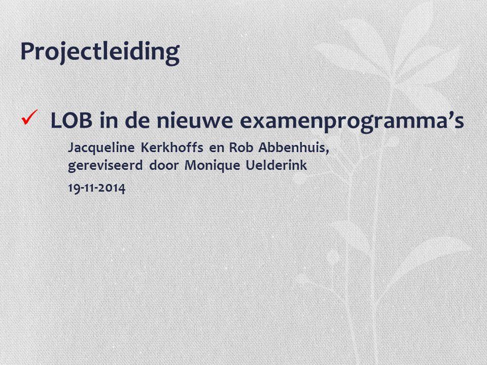 Projectleiding LOB in de nieuwe examenprogramma's