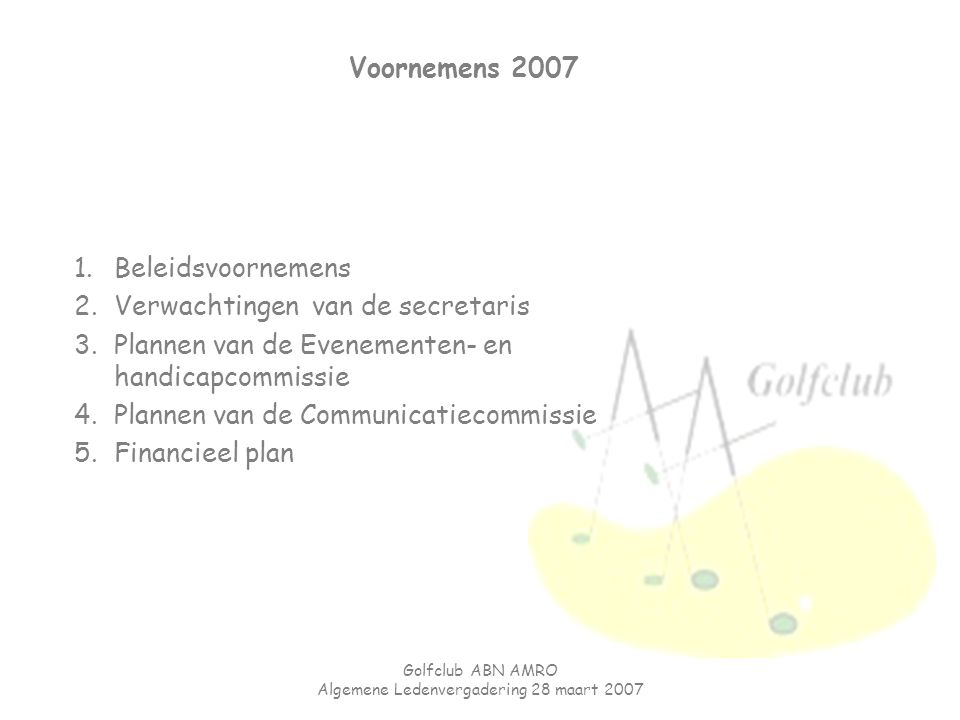 Algemene Ledenvergadering 28 maart 2007
